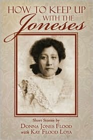 How to Keep Up with the Joneses Donna Jones Flood