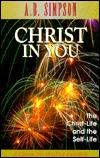 Christ in You Albert Benjamin Simpson