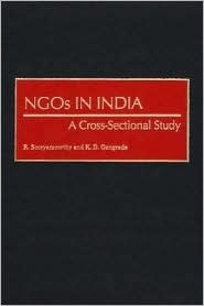 NGOs in India: A Cross-Sectional Study  by  R. Sooryamoorthy