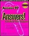 Access 97: Answers! Certified Tech Support Edward C. Jones