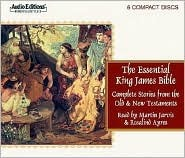 The Essential King James Bible: Complete Stories from the Old and New Testaments Anonymous