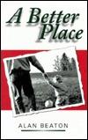 A Better Place Alan Beaton