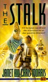 The Stalk (Threshold, #3)  by  Janet E. Morris