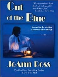 Out of the Blue (Stewart Sisters, #2) JoAnn Ross