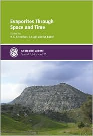 Evaporites through Space and Time - Special Publication no 285 M. Babel