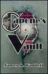 Capones Vault  by  James M. Waddell