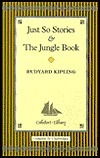 Just So Stories and the Jungle Book Rudyard Kipling