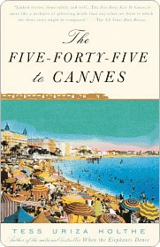 The Five-Forty-Five to Cannes Tess Uriza Holthe