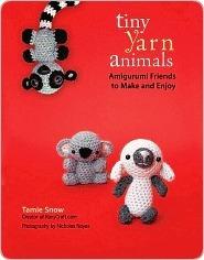 Tiny Yarn Animals Tamie Snow