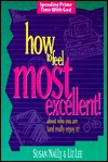 How to Feel Most Excellent!: About Who You Are Susan Nally