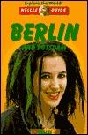Explore the World Nelles Guide Berlin and Potsdam  by  Eva Apraku