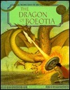 The Dragon of Boeotia  by  Bernard Evslin