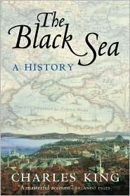 The Black Sea: A History Charles  King