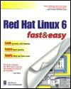 Red Hat Linux 6 Fast & Easy Coletta Witherspoon