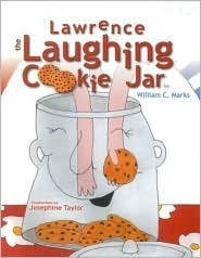 Lawrence the Laughing Cookie Jar  by  William C. Marks