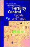 Fertility Control: Update and Trends  by  Thomas Rabe