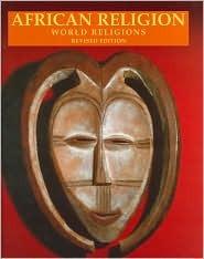 African Religion  by  Aloysius M. Lugira