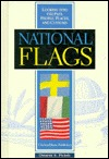 National Flags  by  Dewayne E. Pickles