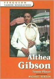 Althea Gibson: Tennis Player Michael           Benson