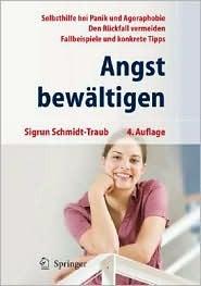 Angst Bew Ltigen: Selbsthilfe Bei Panik Und Agoraphobie  by  Sigrun Schmidt-Traub