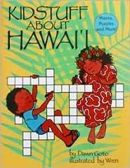 Kid Stuff about Hawaii  by  Mutual Publishing Company