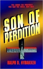 Son of Perdition Ralph D. Nybakken