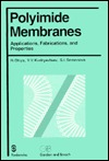 Polyimide Membranes: Applications, Fabrications and Properties H Ohya