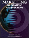 Marketing Foundations and Functions: Text James L. Burrow