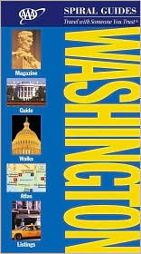 Washington DC Spiral Guide  by  The American Automobile Association