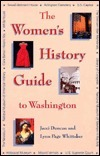 The Womens History Guide To Washington Jacci Duncan