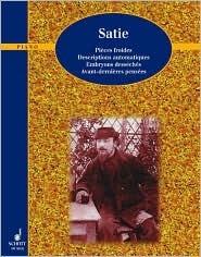 Piano Works: Volume Three Erik Satie