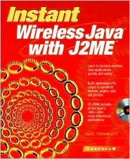 Instant Wireless Java with J2me [With CD-ROM] Paul Tremblett