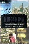 Eyewitness Hiroshima: First-Hand Accounts of the Atomic Terror That Changed the World Adrian Weale