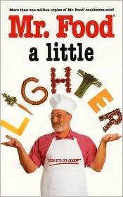 Mr. Food-A Little Lighter  by  Art Ginsburg