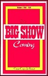 Only Big Show Coming: Volume 1, 1853-1878  by  Orin Copple King