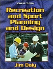 Recreation and Sport Planning and Design Guidelines-2nd James W. Daly