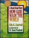How God Made the World  by  Ella K. Lindvall