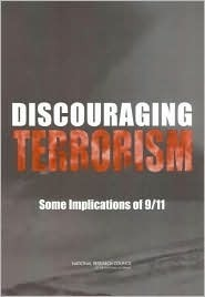 Discouraging Terrorism:: Some Implications of 9/11  by  Neil J. Smelser