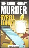The Good Friday Murder (A Christine Bennett Mystery #1)  by  Lee Harris