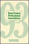 Texas Trade and Professional Associations, 1993 Rita Wright