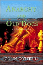 Anarchy And Old Dogs (Dr. Siri Paiboun, #4) Colin Cotterill