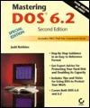 Mastering DOS 6.2  by  Judd Robbins