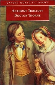 Doctor Thorne (Chronicles of Barsetshire, #3)  by  Anthony Trollope