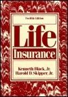 Life Insurance  by  Kenneth Black Jr.
