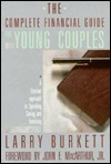 The Complete Financial Guide for Young Couples  by  Larry Burkett