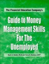 Guide to Money Management Skills for the Unemployed Mark A. Nadler