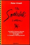 The Snakebite Letters: Devilishly Devious Secrets For Subverting Society As Taught In Tempters Training School Peter Kreeft