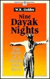 Nine Dayak Nights  by  William R. Geddes