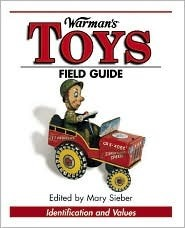 Warmans Toys Field Guide: Values and Identification Karen Obrien