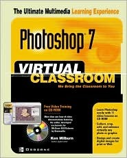 Photoshop(r) 7 Virtual Classroom [With CDROM]  by  Ken Milburn